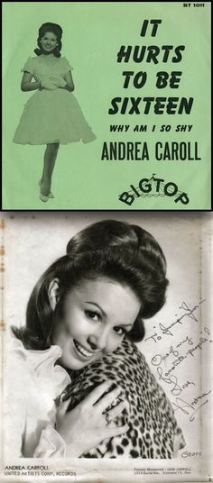 """Andrea Carroll """"It Hurts To Be Sixteen"""" (1963) — 45 rpm Record Sleeve with Ms. Carroll's last name misspelled!"""