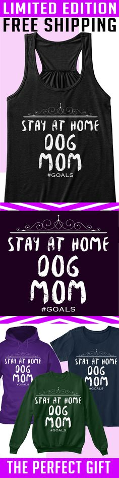 Stay At Home Dog mom - Limited Edition. Only 2 days left for free shipping, get it now!