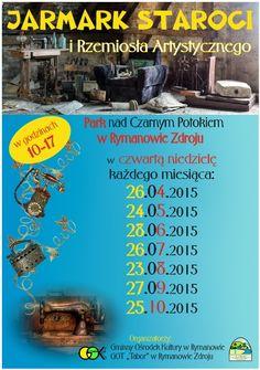 przypominamy, że w najbliższą niedzielę 24 maja 2015 r. w parku nad Czarnym Potokiem w Rymanowie Zdroju, w godz. 10-17 odbędzie się kolejna edycja 'Jarmarku staroci i rzemiosła artystycznego'