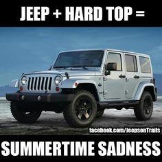 Summer time sadness. #Jeep