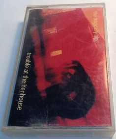 THE TRAGICALLY HIP Tape Cassette TROUBLE AT THE HENHOUSE 1996 Mca Music Canada