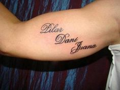 "James Rodriguez   tattoo Right bicep: - The name of his mother: ""Pilar"". -The name of his wife shorted: ""Dani"". -The name of his younger sister: ""Juana"""