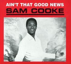 "Sam Cooke, ""Ain't That Good News"" (1964)"