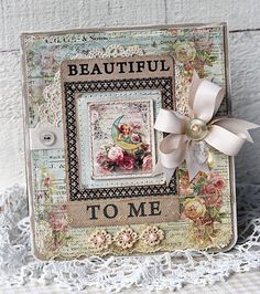 Shabby Beautiful to Me Card...with lace, ribbon, & buttons.