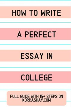 How to write a perfect essay in college!   #college #collegetips #essay #writing