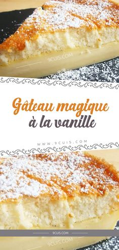 Gâteau magique à la vanille – 9 Cuisine Honey Recipes, Sweet Recipes, Desserts With Biscuits, Cordon Bleu, Iftar, Sweet And Spicy, No Cook Meals, Yummy Cakes, No Bake Cake
