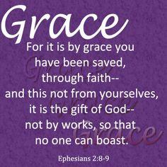 God's Grace...Love this verse.