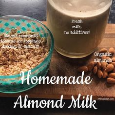 Homemade Almond Milk - Mindy Irish Fitness Soaked Almonds, Phytic Acid, Homemade Almond Milk, Fresh Milk, Cheese Cloth, Vitamins And Minerals, Irish, Fitness Motivation, Make It Yourself