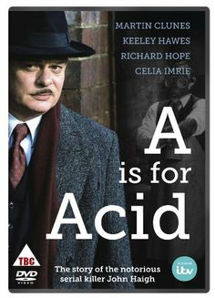 A Is For Acid [DVD]: Amazon.co.uk: Martin Clunes, Keeley Hawes, Richard Hope, Celia Imrie, Harry Bradbeer: Film & TV