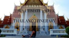 The ULTIMATE Two Week Thailand Itinerary > LisaLDN.com
