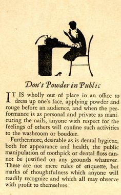"""Don't Powder in Public"" some sound vintage advice from Amy Barickman's archives. #sewing"