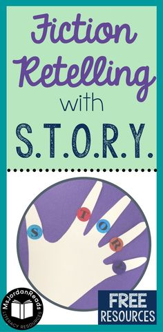 Introducing Fiction Text Structure with S.T.O.R.Y. | A blog post from @MsJordanReads about with resources and materials for using the acronym STORY to teach story elements and fiction text structure