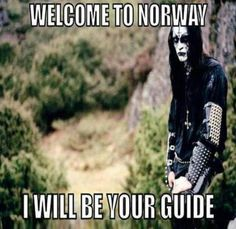 Take me to your forest... ^^ black metal meme