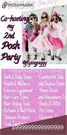 Co-hosting my 2nd Posh Party on 4/3/18 @ 7pm PST It's time to party again ! I am so excited to announce I will be co-hosting my 2nd Posh Party on Tuesday April 3rd at 7pm PST. Only requirement to qualify for a Host Pick is maintaining a Posh Compliant Closet. Picture 2 lists some (but not all) unsupported items. If you have never had a Host Pick before make sure to let me know. Theme will be announced 1 week before the party. Other