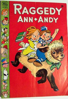*RAGGEDY ANN & ANDY ~ Comic Book