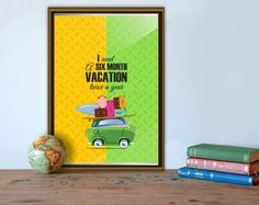 """""""I need a six month vacation..twice a year"""" For all you #globe #trotters & #travel #lovers  these #cute #art #prints #frames is a great way to display your travel #experiences & #memories on your #wall For further details contact us: hello@organizedchaos.in #home #decor #vacation #mode #car #graphicdesign"""