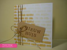 Miranda's Creaties - Themadag #64: verhuizen New Home Cards, Card Tags, Creative Cards, Diy Cards, Stampin Up Cards, Cardmaking, House Warming, Create Yourself, Journal Pages