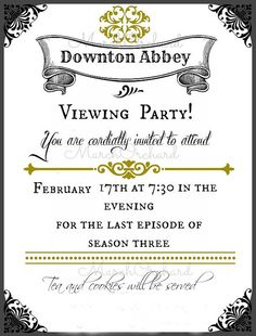 Downton Abbey Printable Invitation  4x6 Custom by MarchOrchard