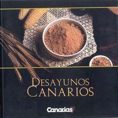 Desayunos canarios: Canarias7 Tableware, Gastronomia, Texts, Breakfast, Meals, Canary Birds, Canary Islands, Palmas, Places
