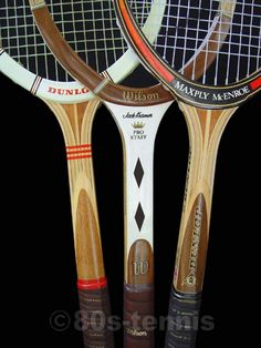 Wooden tennis rackets used to hit ball after ball after ball...up against my barn door. I had a Chris Evert racket.