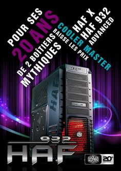 Cooler Master HAF 932 Advanced 20Y model in progress : A3, A4 Posters / Flash Landing Page and Newsletter coming soon ...