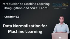 Welcome to the video series on Introduction to Machine Learning with Sciki Python & Learn.   This video contains Chapter - 6.3. In this chapter, I've explained the idea of data normalization and why it's important to do the same  Though explained in the context of Linear Regression, Data Normalization can be applied to almost all machine learning algorithms.  It's a useful concept and helps data engineers to deal with large data sets
