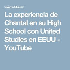 La experiencia de Chantal en su High School con United Studies en EEUU - YouTube