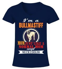 """# I'm A Bullmastiff Mom Cooler .  HOW TO ORDER:1. Select the style and color you want2. Click """"Buy it now""""3. Select size and quantity4. Enter shipping and billing information5. Done! Simple as that!TIPS: Buy 2 or more to save shipping cost!This is printable if you purchase only one piece. so don't worry, you will get yours.Guaranteed safe and secure checkout via: Paypal 