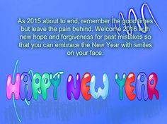 Happy New Year Wishes for Friends – Cathy Wishes For Friends, Happy New Year Wishes, New Years 2016, Year 2016, Welcome New Year, Smile Face, Forgiveness, Good Times, First Love