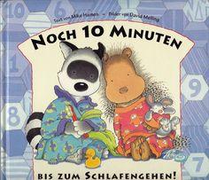 Noch 10 Minuten bis zum Schlafengehen von Mike Haines & David Melling Kinderbuch