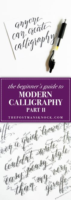 The Beginner's Guide to Modern Calligraphy Part II