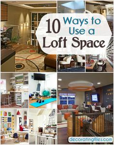 Loft Space: 10 Great Ideas for How to Use It   Decorating Files   #decoratingloftspaces #loftspace