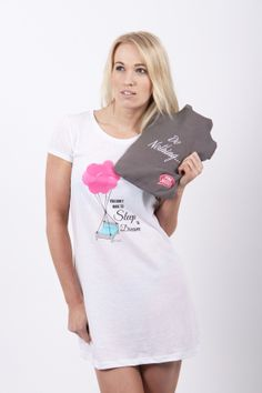 Gorgeous Nightie the perfect present that reminds us that 'We don't have to sleep to dream' BUY NOW Only £26.99