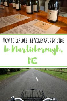 The Best Martinborough Wine Tour By Bike [New Zealand] - Anita Hendrieka Honduras Travel, Jamaica Travel, Travel Articles, Travel Tips, Travel Plan, Travel Ideas, Travel Destinations, Backpacking Europe Tips, Wine Tourism