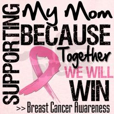 Support Mom Breast Cancer T on CafePress.com
