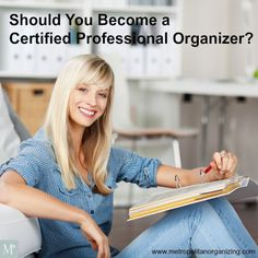 How to Become a Certified Professional Organizer http://www.metropolitanorganizing.com/professional-organizer-training/become-certified-professional-organizer/