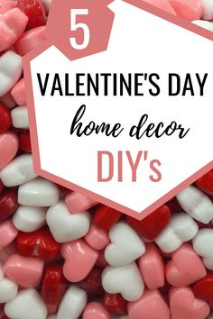 Add these 5 Valentines Day home decor DIYs to your home for the perfect holiday decor! Valentines Date Ideas, Valentines Day Holiday, Valentine Day Boxes, Valentines Day Activities, Valentine Day Wreaths, Valentines Gifts For Him, Valentines Day Decorations, Valentine Day Crafts, Diy Valentine's Day Home Decor