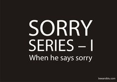 Cover page for 'Sorry Series - I' @ Bee & Blu - beeandblu.com #indianfashionblog #indianlifestyleblog #boyfriend #blogger #sorry #relationship #lifestyletips #relationshiptips