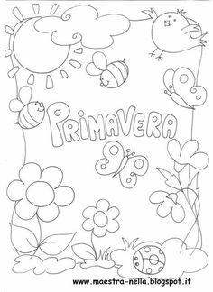 maestra Nella: Primavera...poesia illustrata Spring Coloring Pages, Colouring Pages, Coloring Books, Spanish Activities, Spring Activities, Diy And Crafts, Crafts For Kids, Alphabet Writing, Kids Corner
