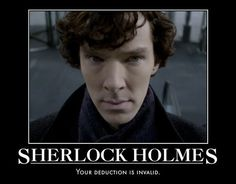 This man plays Khan, Smaug, Sauron, and Sherlock Holmes. Your deduction is wrong.