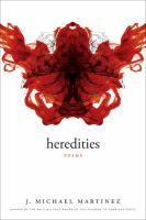 Heredities: Poems by J. Michael Martinez #poetry