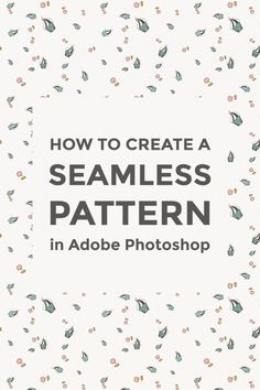 Create a seamless pattern in Photoshop