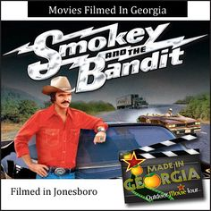 Movies Filmed In Georgia - Smokey and the Bandit - filmed in Jonesboro