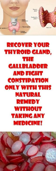 Recover Your Thyroid Gland, The Gallbladder & Fight Constipation Only & This Natural Remedy Without Taking Any Medicine! - Tips Life Mega Herbal Remedies, Health Remedies, Home Remedies, Thyroid Gland, Thyroid Health, Thyroid Issues, Thyroid Disease, Health And Beauty, Health And Wellness