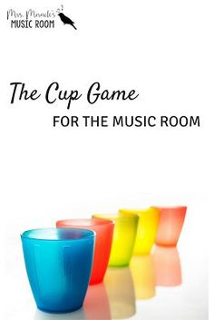 The cup game for the music room: Helpful blog post with videos of the cup game for upper elementary or middle school music!