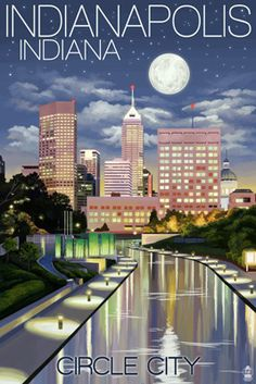 Indianapolis, Indiana - Indianapolis at Night Circle City - Lantern Press Artwork Giclee Art Print, Gallery Framed, White Wood), Multi Texas, Indianapolis Indiana, Indianapolis Skyline, Free Canvas, Big Canvas, Stock Art, Modern Photography, Vintage Travel Posters, Vintage Ads