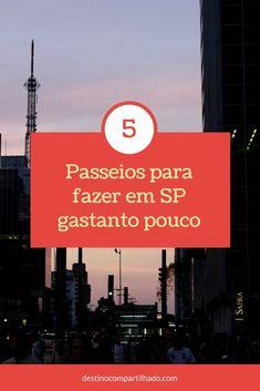 Dicas de passeios baratos para fazer em São Paulo.