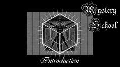 Mystery School - Introduction