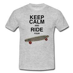 SummerTime - BoardingTime  https://shop.spreadshirt.de/DaiSign/m%C3%A4nnershirt+%22keep+calm+and+ride+your+board%22-A106342269?appearance=231  Longboard longboarding Skateboard skateboarding Board boarding Pennyboard Snowboard snowboarding Kite Shirt TShirt Shirts TShirts SprücheShirts Shirtshop Spreadshirt DaiSign