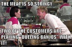 You sure got a purty mouth…  I hope you enjoyed this week's Meme Theme Monday.  #duelingbanjos #cheframsay #hellskitchen #mememonday